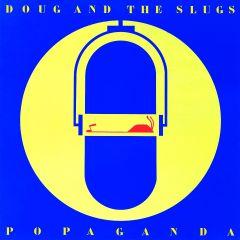 749350680325-Doug and The Slugs-Popaganda-Digital-mp3