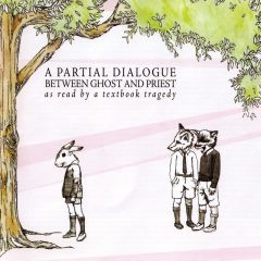 0825996600825- A Partial Dialogue Between Ghost And Priest - Digital [mp3]