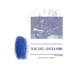 192641181160- To Be Safe, Loved & Home - Digital [mp3]