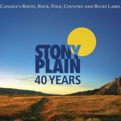 772532140072- 40 Years of Stony Plain Records - Digital [mp3]