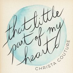 803057023622- That Little Part of My Heart - Digital [mp3]