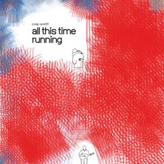 620638075425 -All This Time Running-CD
