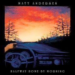 620638071526-Halfway Home By Morning-Matt Andersen-mp3