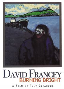 David Francey - Burning Bright (DVD)