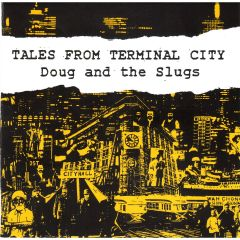 749350680349-Doug and The Slugs-Tales From Terminal City-Digital-mp3